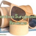 Bamboo sunglasses reviews