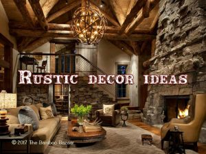 Rustic décor ideas