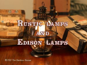 Rustic lamps and Edison lamps, a guide to the best table and floor lamps!