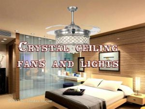 Crystal ceiling fans & lights