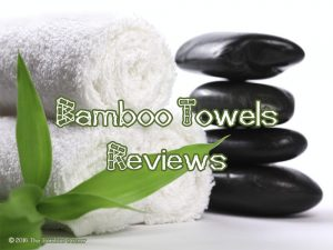 Bamboo towels reviews