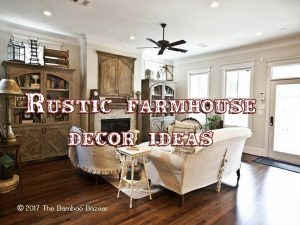 Rustic farmhouse décor