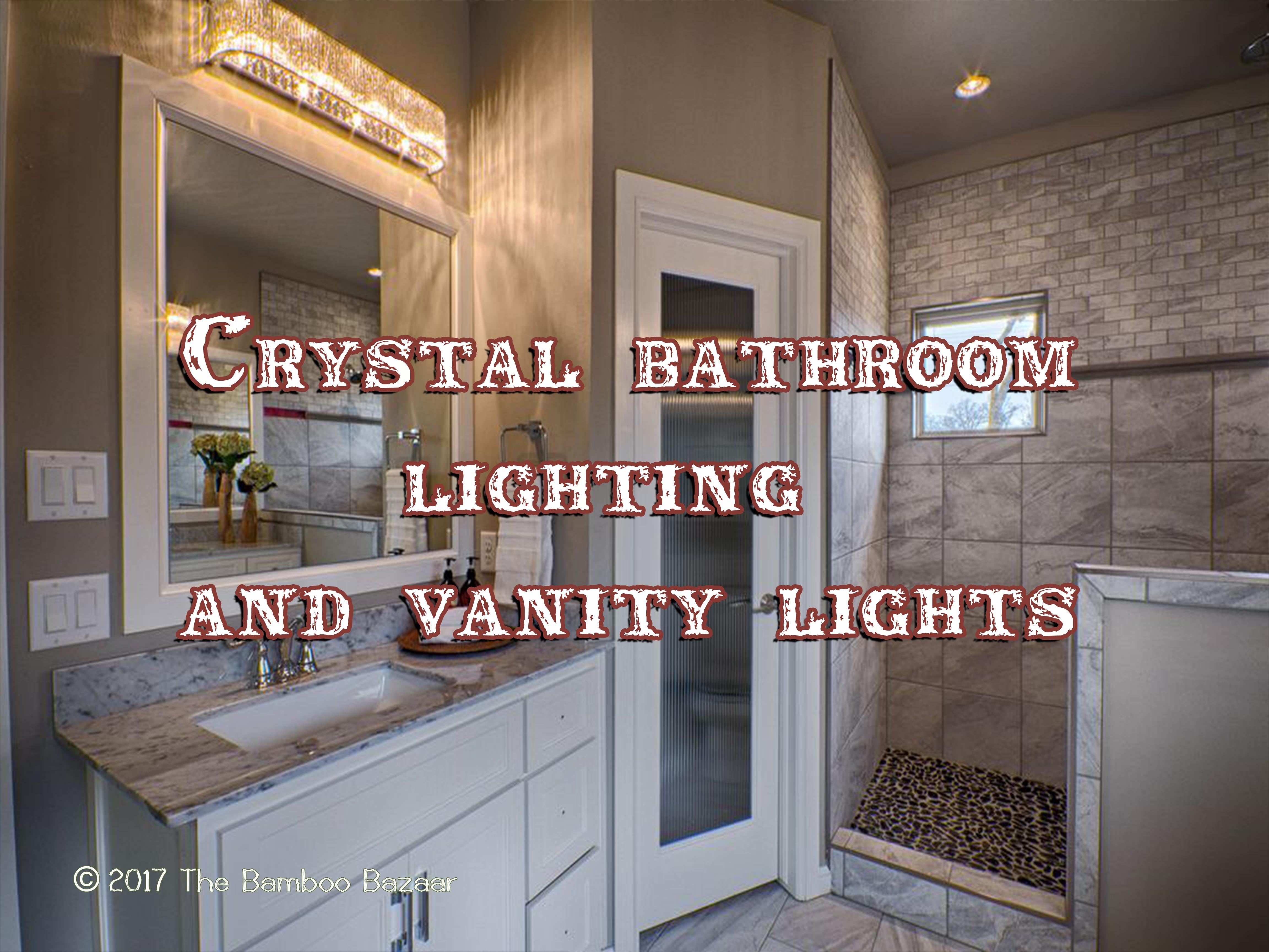 Vanity Lights For Bathroom Crystal bathroom lighting