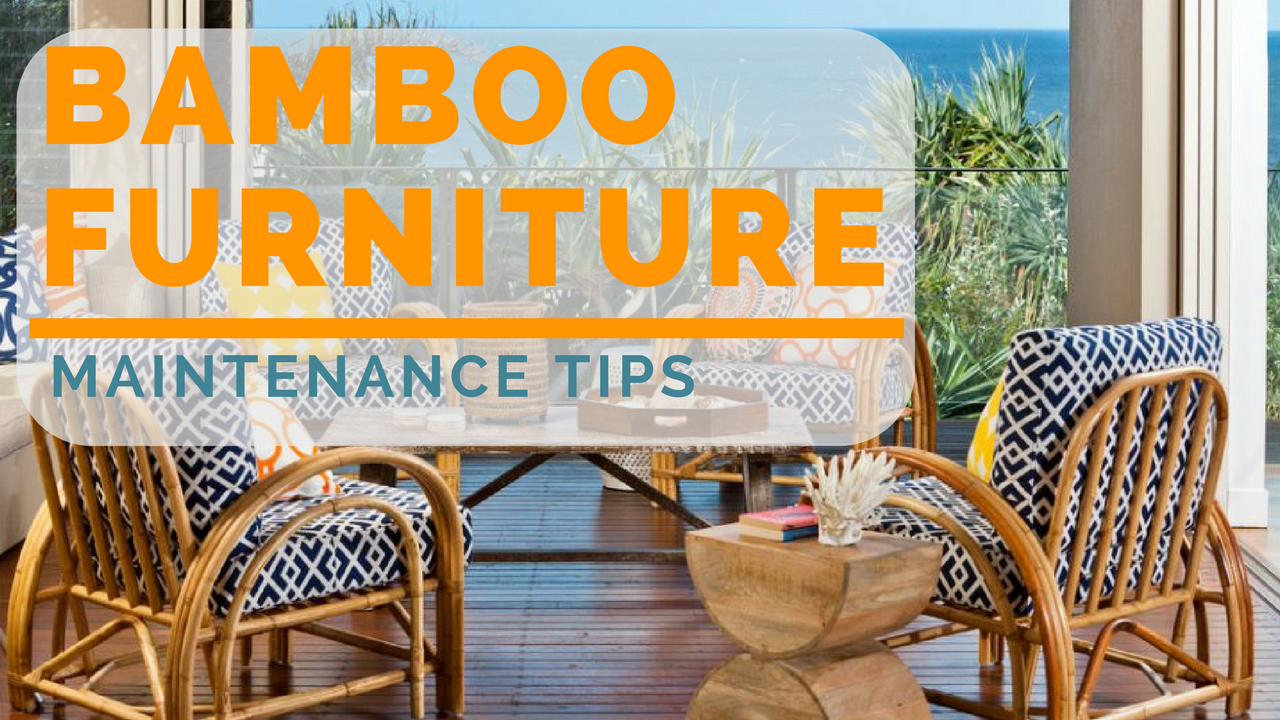 Bamboo Furniture Maintenance Tips